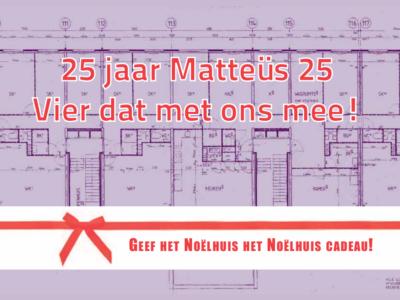 25 jaar Mattheüs 25 vier dat met ons mee!